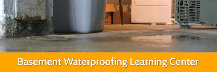 Basement Waterproofing Learning Center